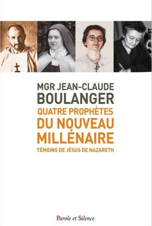 Quatre prophètes du Nouveau Millénaire