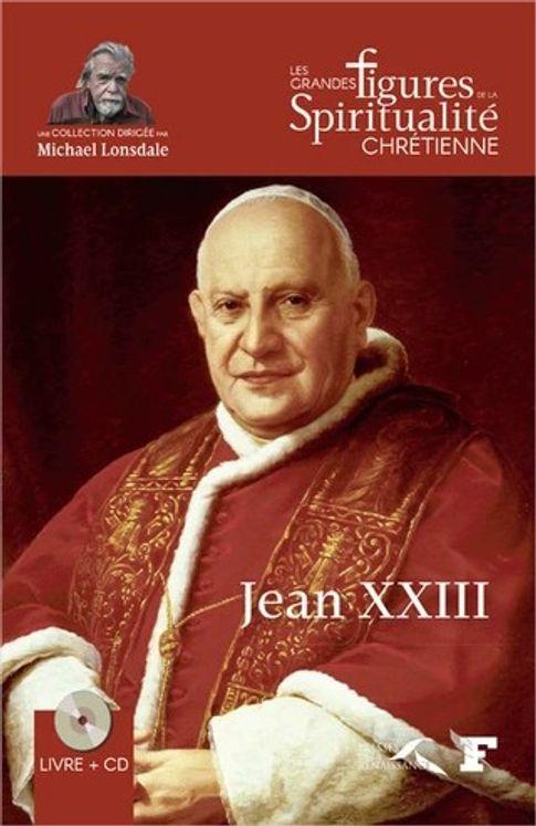 Jean XXIII (1881-1963) avec 1 CD audio Lu par Michaël Lonsdale