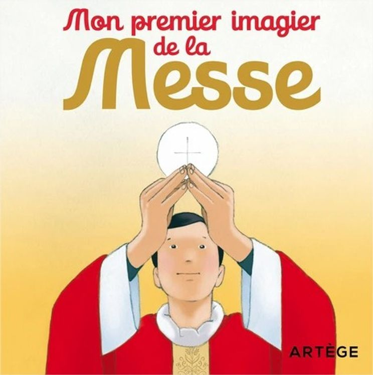 Mon premier imagier de la messe