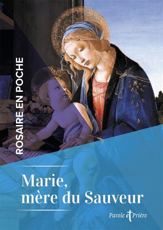 Rosaires en poche : marie, mere du sauveur