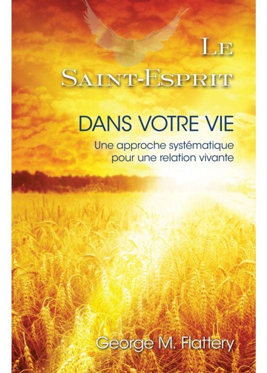 Le Saint Esprit dans votre vie