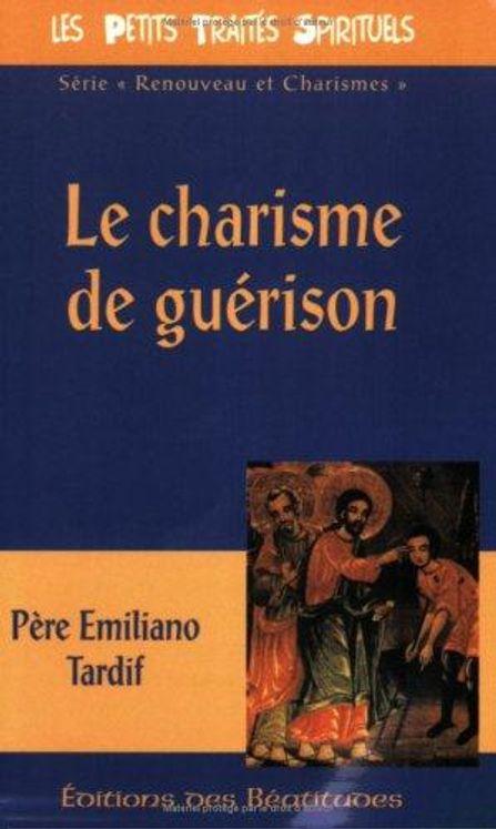 Le charisme de guérison