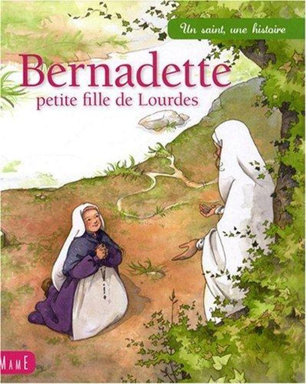 Bernadette, petite fille de Lourdes