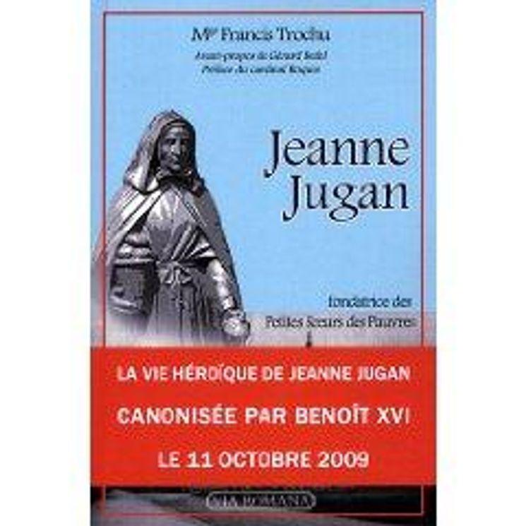 Jeanne Jugan, fondatrice des Petites Soeurs des Pauvres