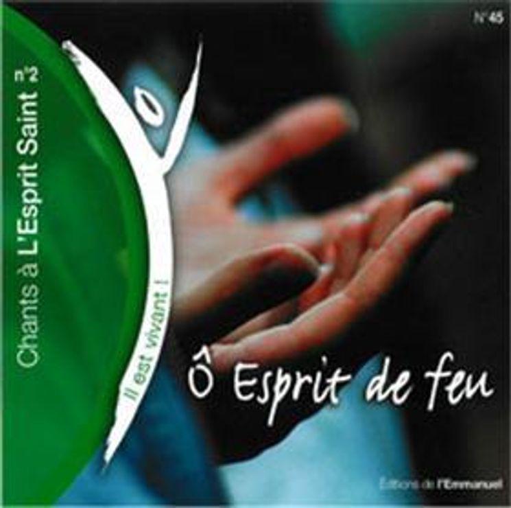 CD Il est vivant ! Ô Esprit de feu (Chants à l'Esprit Saint n° 2) - CD 45