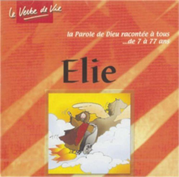 CD Elie - La Parole de Dieu racontée à tous