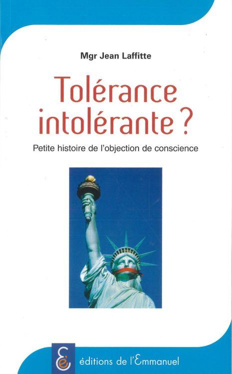 Tolérance intolérante ?
