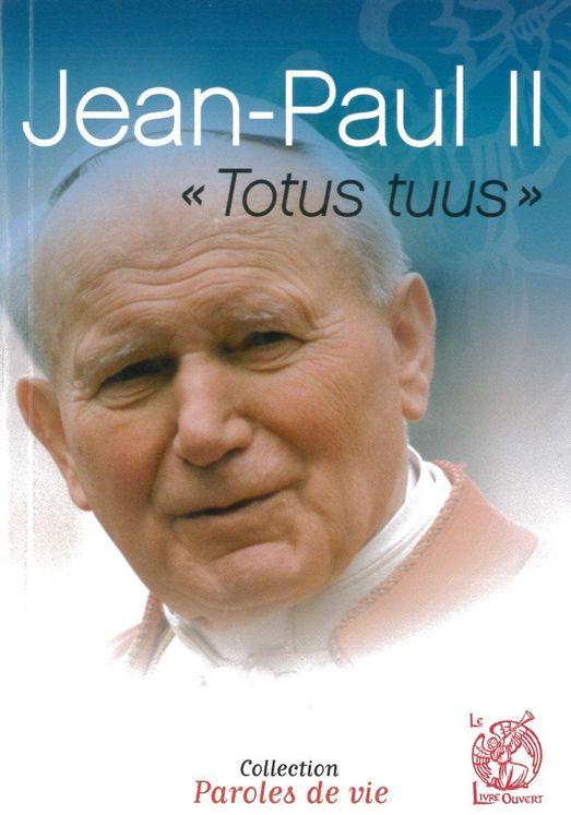 "Jean-Paul II ""Totus tuus"""