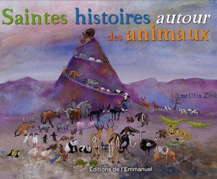 Saintes histoires autour des animaux