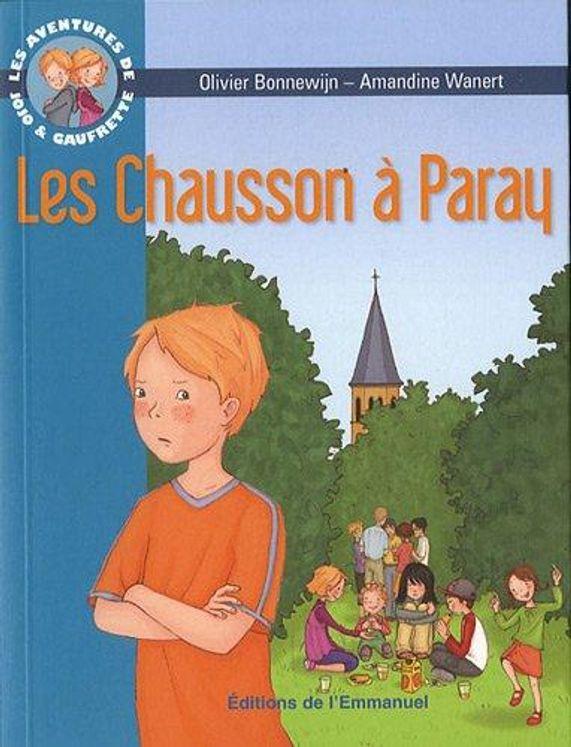 Les aventures de Jojo et Gaufrette, Tome 3 - Les Chausson à Paray