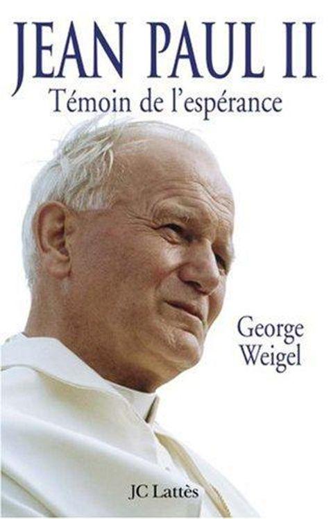 Jean Paul II - Témoin de l'espérance