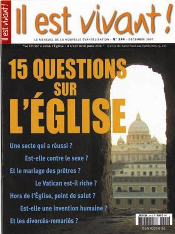 n°244 - Il est vivant - 15 questions sur l´Eglise