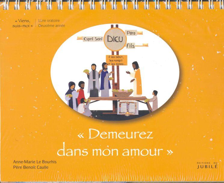 """Viens, Suis-Moi - 2e année """"Demeurez en mon amour"""" -  Livre enfant"""