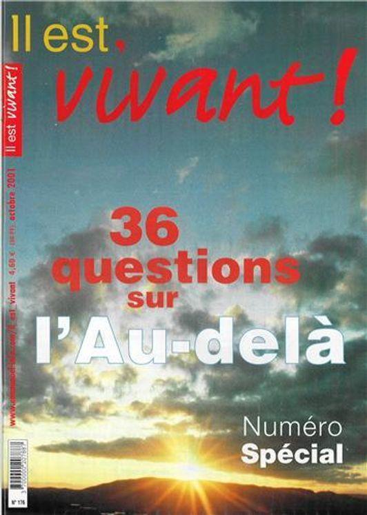 Pack de  5 Il est vivant n° 176 - 36 questions sur l´au-delà