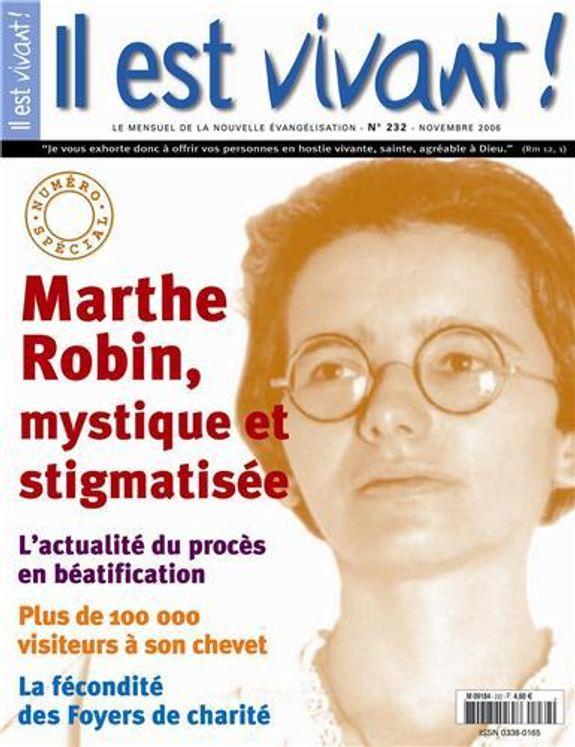 Pack de 10 Il est vivant n° 232 - Numéro spécial - Marthe Robin mystique et stigmatisée