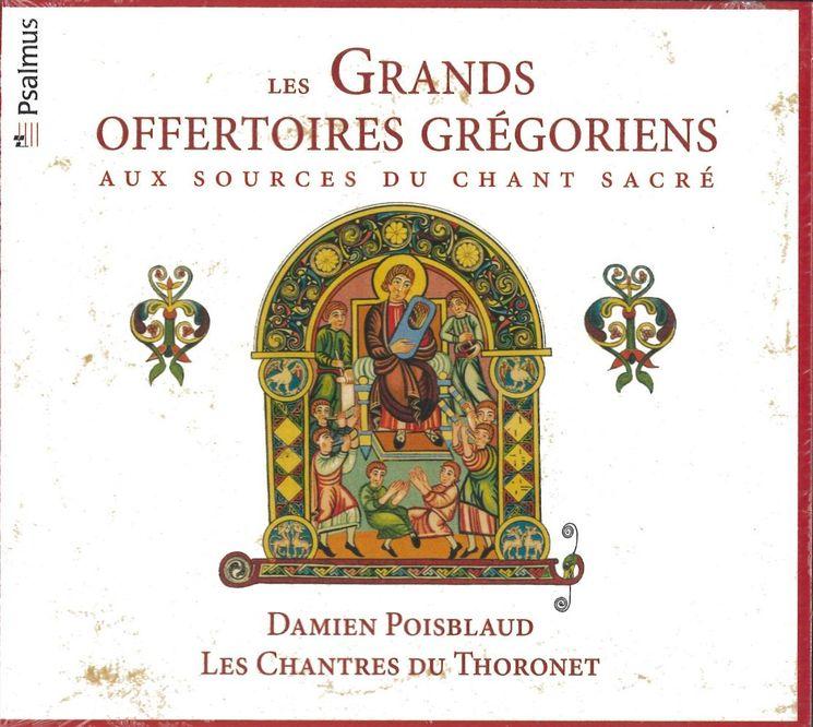 Les Grands Offertoires Grégoriens - aux sources du chant sacré